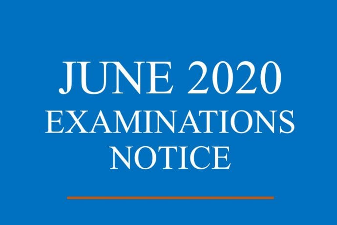 JUNE 2020 EXAMINATIONS NOTICE